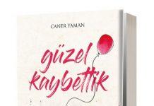 Güzel kaybettik, Caner Yaman 1980 yılında Zonguldak'ta doğdu. Lisans ve yüksek lisans eğitimini Hacettepe Üniversitesi İngiliz Dili ve Edebiyatı Bölümü'nde tamamladı.